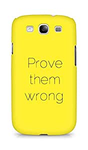 AMEZ prove them wrong Back Cover For Samsung Galaxy S3 i9300