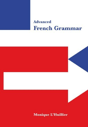 advanced-french-grammar-by-monique-lhuillier-1999-06-28