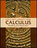 Calculus Modeling and Application (0669327875) by Smith, David A.
