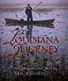 Louisiana Journey (0807122297) by Johnson, Neil