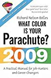 img - for What Color Is Your Parachute?-2009 (09) by Bolles, Richard N [Paperback (2008)] book / textbook / text book