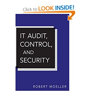 IT Audit, Control, and Security (Wiley Corporate F&A) Robert R. Moeller
