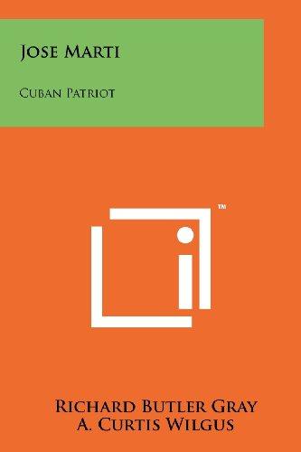 Jose Marti: Cuban Patriot