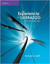 La experiencia del liderazgo/ The Experience of Leadership (Spanish