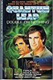 """Quantum Leap"": Double or Nothing"