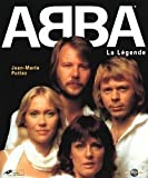 img - for Abba La L gende (French Edition) book / textbook / text book