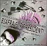 BIAFRA FOR PRESIDENT! (Spanish Edition)