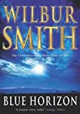 Wilbur Smith Blue Horizon by Wilbur Smith