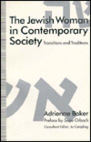 The Jewish Woman in Contemporary Society: Transitions and Traditions