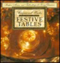 Festive Tables/Recipes, Menus, and Place Settings for Every Occasion