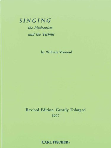 Singing: The Mechanism and the Technic