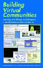 Building Virtual Communities: Learning and Change in...