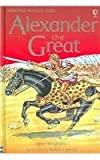 Alexander the Great (Usborne Famous Lives Gift Books) (0794508693) by Bingham, Jane