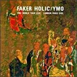 Faker Holic - YMO World Tour Live