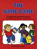The Name-Game: A Program about Inappropriate Behavior for Students in Grades 1-4