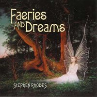 Stephen Rhodes - Fairies And Dreams