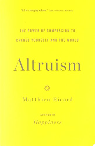 altruism-the-power-of-compassion-to-change-yourself-and-the-world