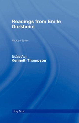 Readings from Emile Durkheim (Key Texts)