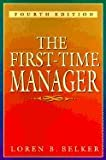 img - for The First Time Manager 4th EDITION book / textbook / text book