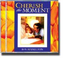 0769070 Cherish the Moment, Ron Hamilton