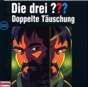 102 - Die drei Fragezeichen - Folge 102: Doppelte Täuschung - Zortam Music