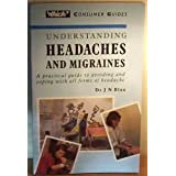 """Which?"" Understanding Headaches and Migraines (""Which?"" Consumer Guides)by J.N. Blau"