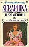 Seraphina (Cvntry 85) (0449501248) by Merrill, Jean
