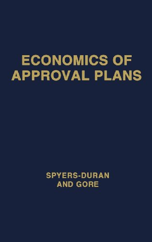 Economics of Approval Plans: Proceedings of the International Seminar