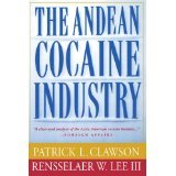 img - for The Andean Cocaine Industry [PAPERBACK] [1998] [By Patrick Clawson] book / textbook / text book