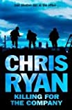 Killing for the Company: Just Another Day at the Office... Chris Ryan