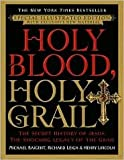 Holy Blood Holy Grail Illustrated Edition Publisher: Delacorte Press
