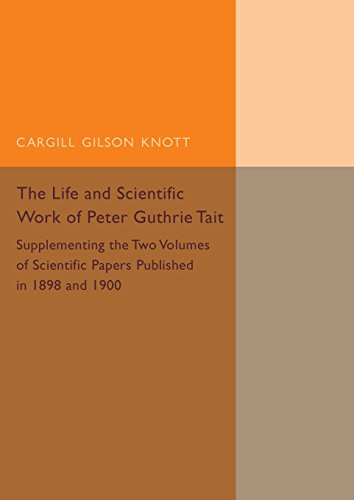 life-and-scientific-work-of-peter-guthrie-tait