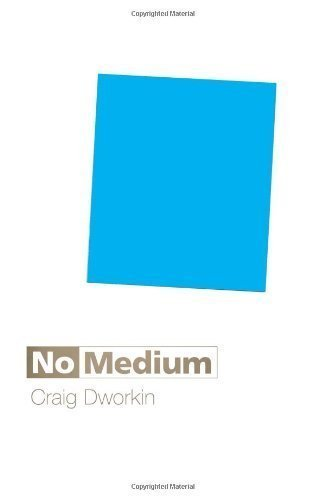 No Medium by Dworkin, Craig [Hardcover(2013/2/15)]