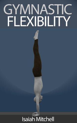 Couverture du livre La Flexibilité de Gymnastique
