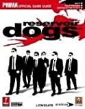 Reservoir Dogs (Prima Official Game Guide) (0761553851) by Birlew, Dan