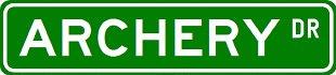 ARCHERY Street Sign ~ Custom Street Sign - Aluminum