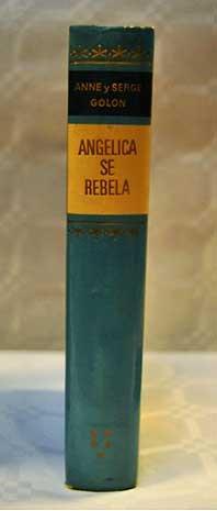 Angélica Se Rebela