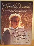 The Story Girl Earns Her Name (0553405764) by Montgomery, Lucy Maud