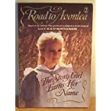 Road to Avonlea: The Story Girl Earns Her Name 2by L. M. Montgomery