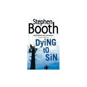 Dying to Sin - Stephen Booth