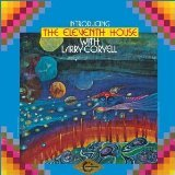 Introducing the Eleventh House with Larry Coryell