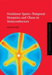 Nonlinear Spatio-Temporal Dynamics And Chaos In Semiconductors (Cambridge Nonlinear Science Series)