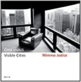 Mimmo Jodice: Visible Cities (8881586282) by Boeri, Stefano