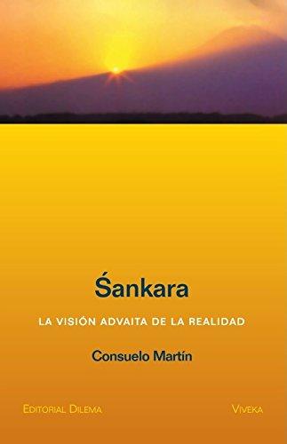 Sankara: La Vision Advaita de La Realidad