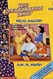 Hello, Mallory (The Baby-Sitters Club, No. 14) (0590433857) by Martin, Ann M.