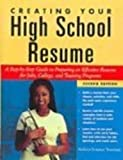 img - for Creating Your High School Resume: A Step-By-Step Guide to Preparing an Effective book / textbook / text book
