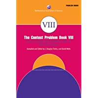 THE CONTEST PROBLEM BOOK VIII: AMERICAN MATHEMATICS COMPETITIONS (AMC-10) 2000-2007