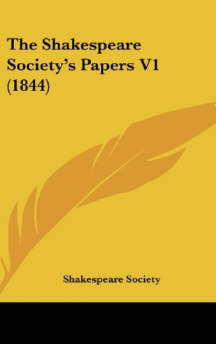 The Shakespeare Society's Papers V1 (1844)