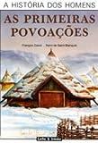 img - for As Primeiras Povoa  es (Portuguese Edition) book / textbook / text book