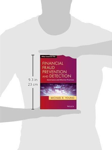 Financial Fraud Prevention and Detection: Governance and Effective Practices (Wiley Corporate F&A)